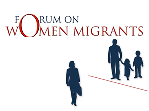 Forum on Women Migrants